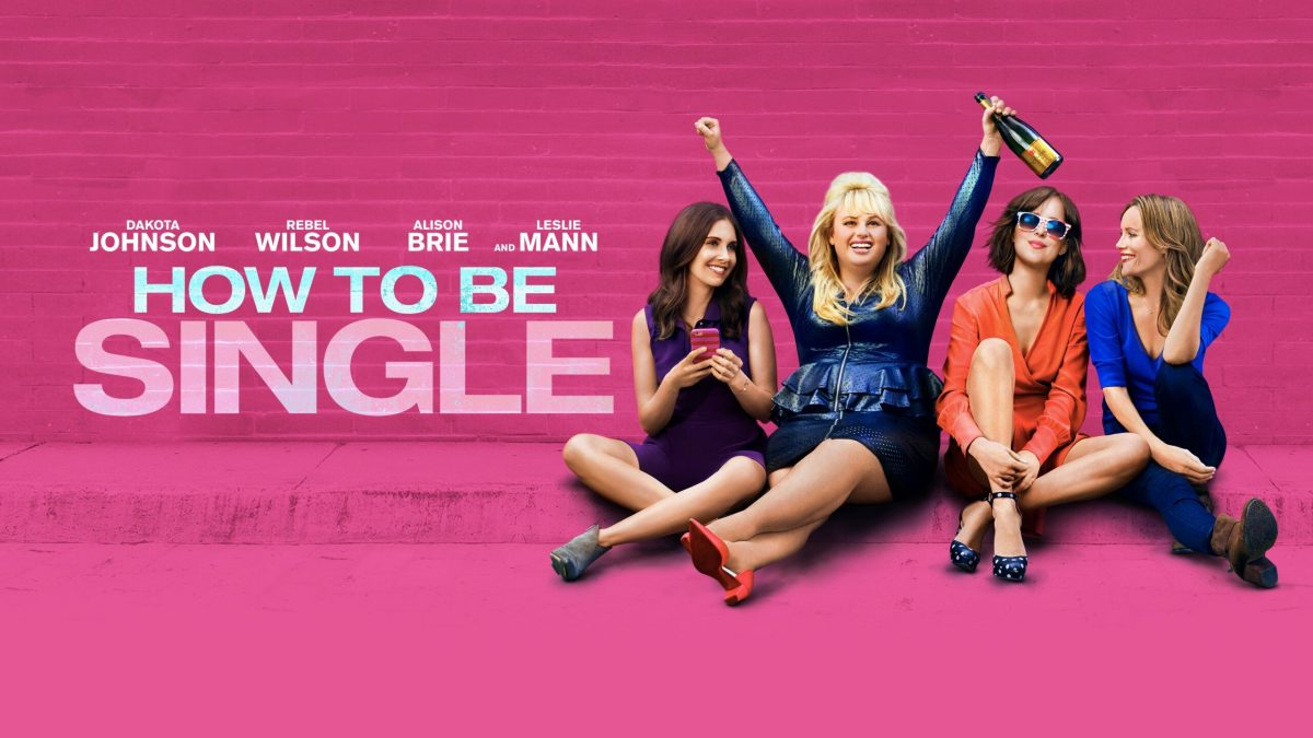 REVIEW: How To Be Single (2016)