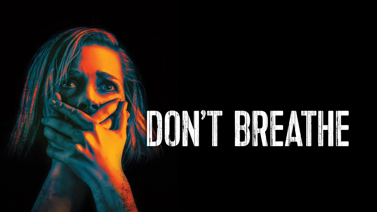 REVIEW: Don't Breathe (2016)