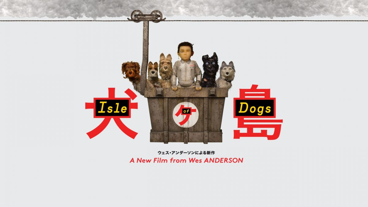 REVIEW: Isle of Dogs (2018)