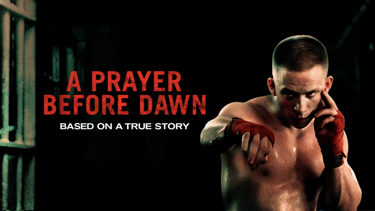 REVIEW: A Prayer Before Dawn (2018)