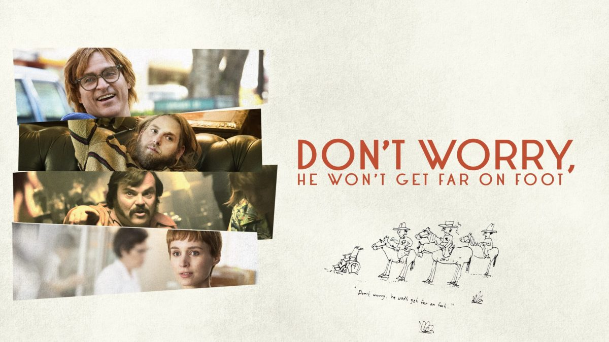 CAMFF 2018: Don't Worry, He Won't Get Far on Foot (2018)