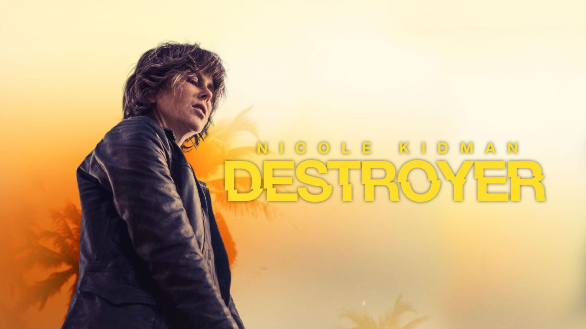 REVIEW: Destroyer (2019)