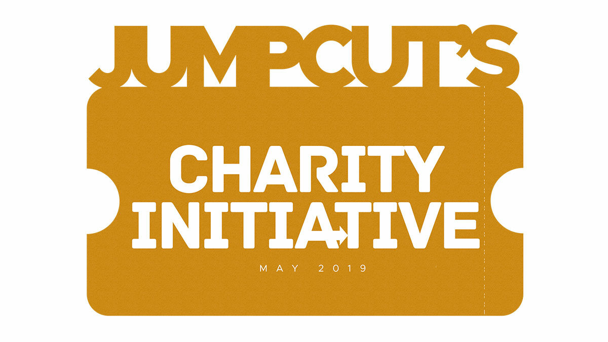 The JUMPCUT CHARITY INITIATIVE