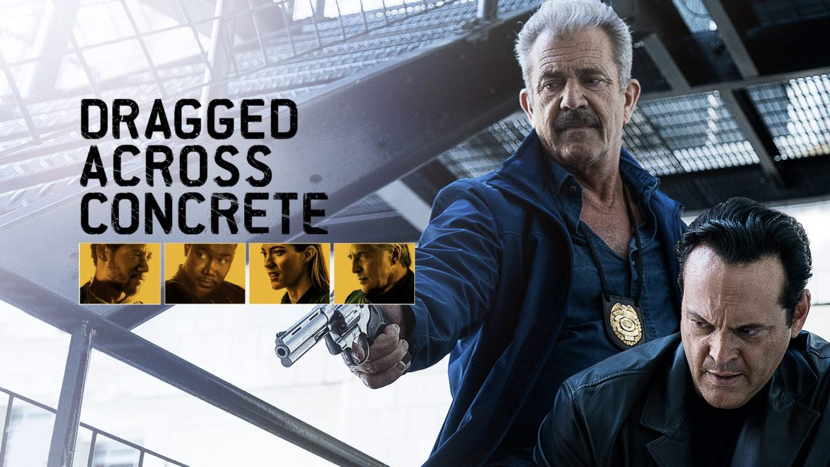 REVIEW: Dragged Across Concrete (2019)