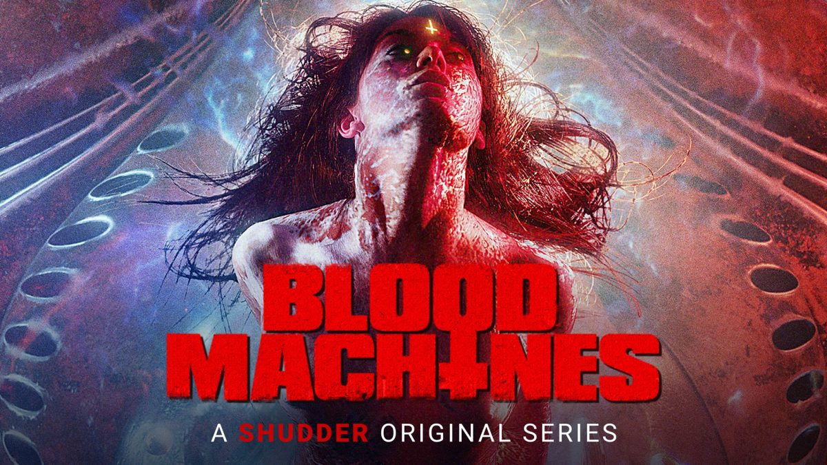 TV REVIEW: Blood Machines (2020)