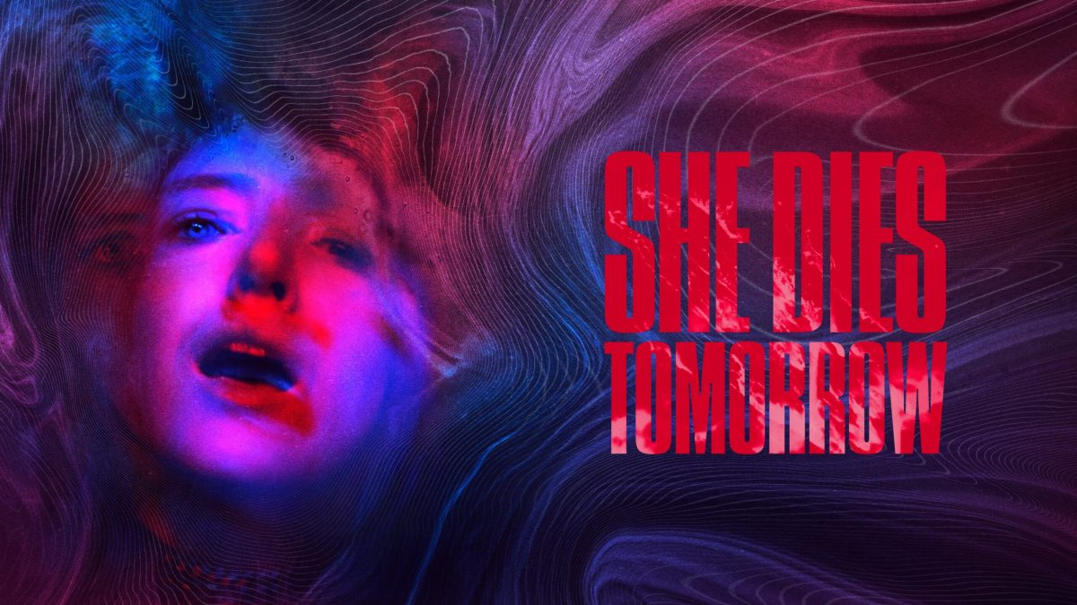 REVIEW: She Dies Tomorrow (2020)