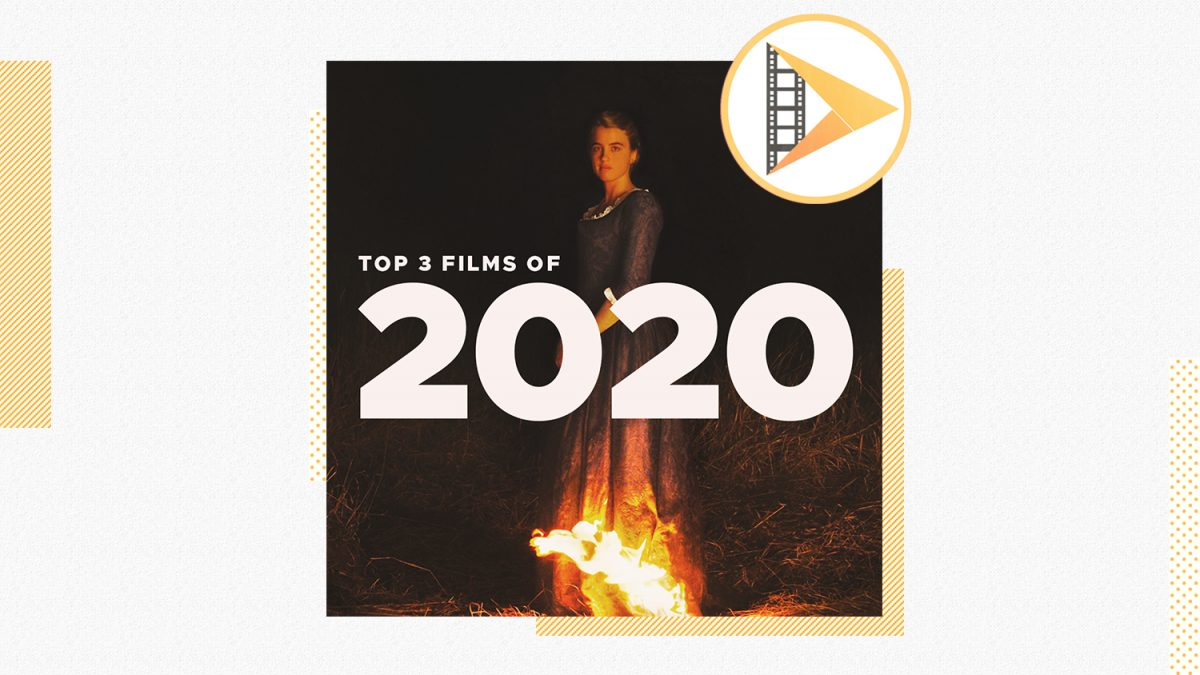 Patreon Podcast – Episode #4: Top 3 Films of 2020
