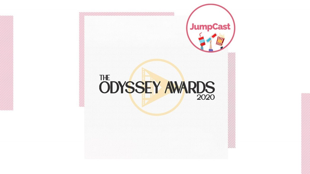 JumpCast: Episode 97 – The Odyssey Awards 2020