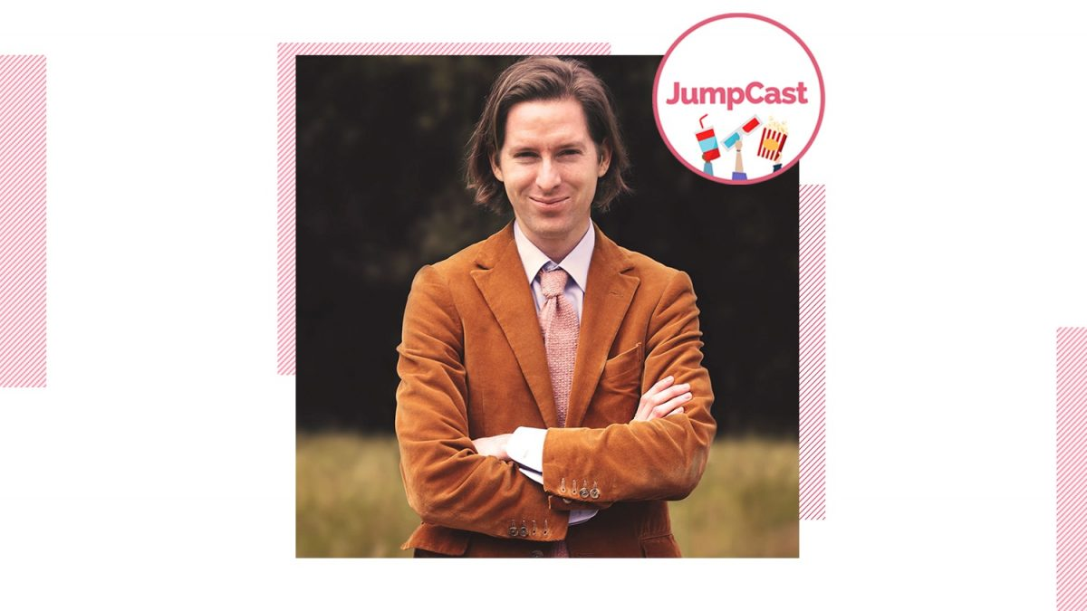 JumpCast: Episode 101 – 25 Years Of Wes Anderson