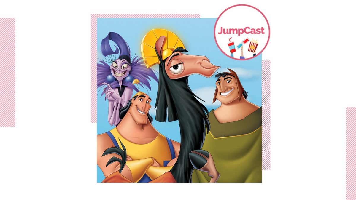 JumpCast: Episode 100 – Disney Classics: The Emperor's New Groove