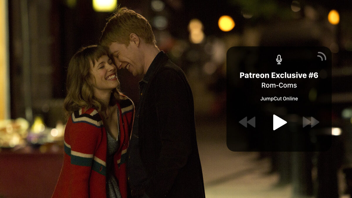 Patreon Podcast: Episode #6 – Rom-Coms