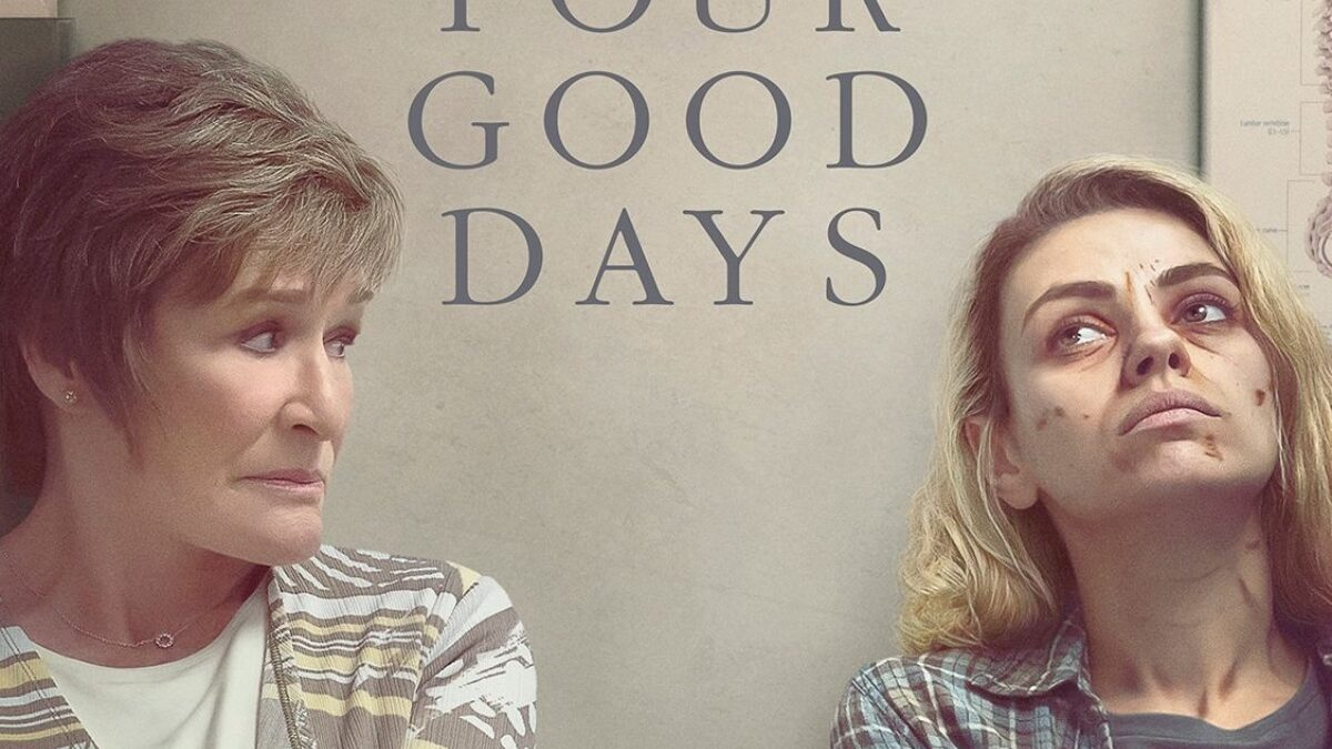 REVIEW: Four Good Days (2021)