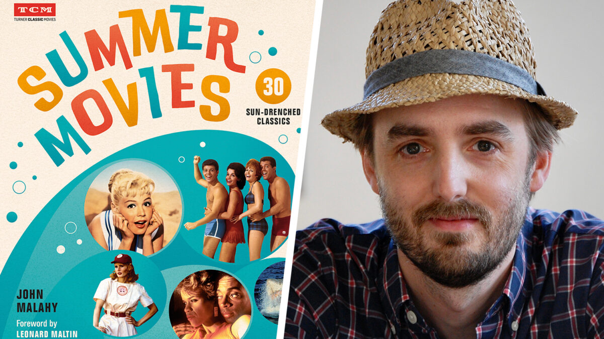 INTERVIEW: John Malahy discusses his new book for TCM – Summer Movies